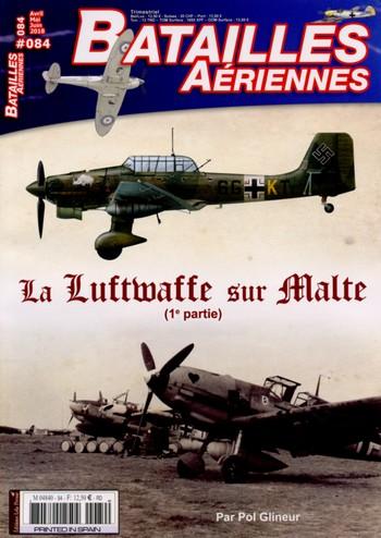 Batailles Aériennes 84 – La Luftwaffe sur Malte